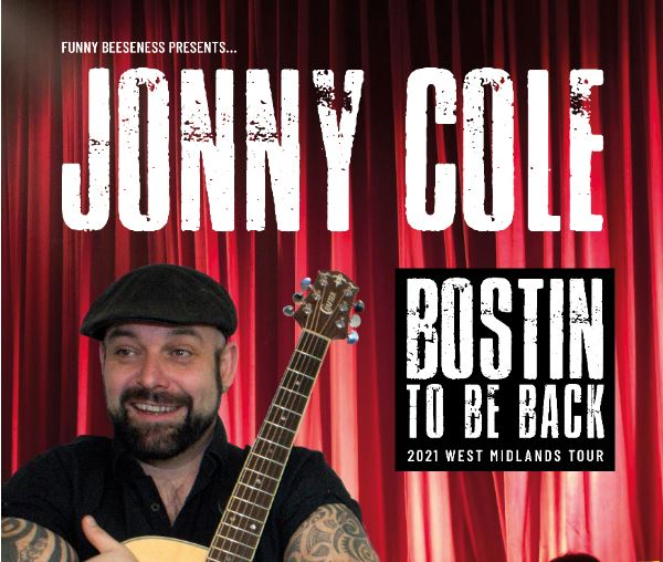 Image for - Jonny Cole:  Bostin' To Be Back at Bilston Town Hall