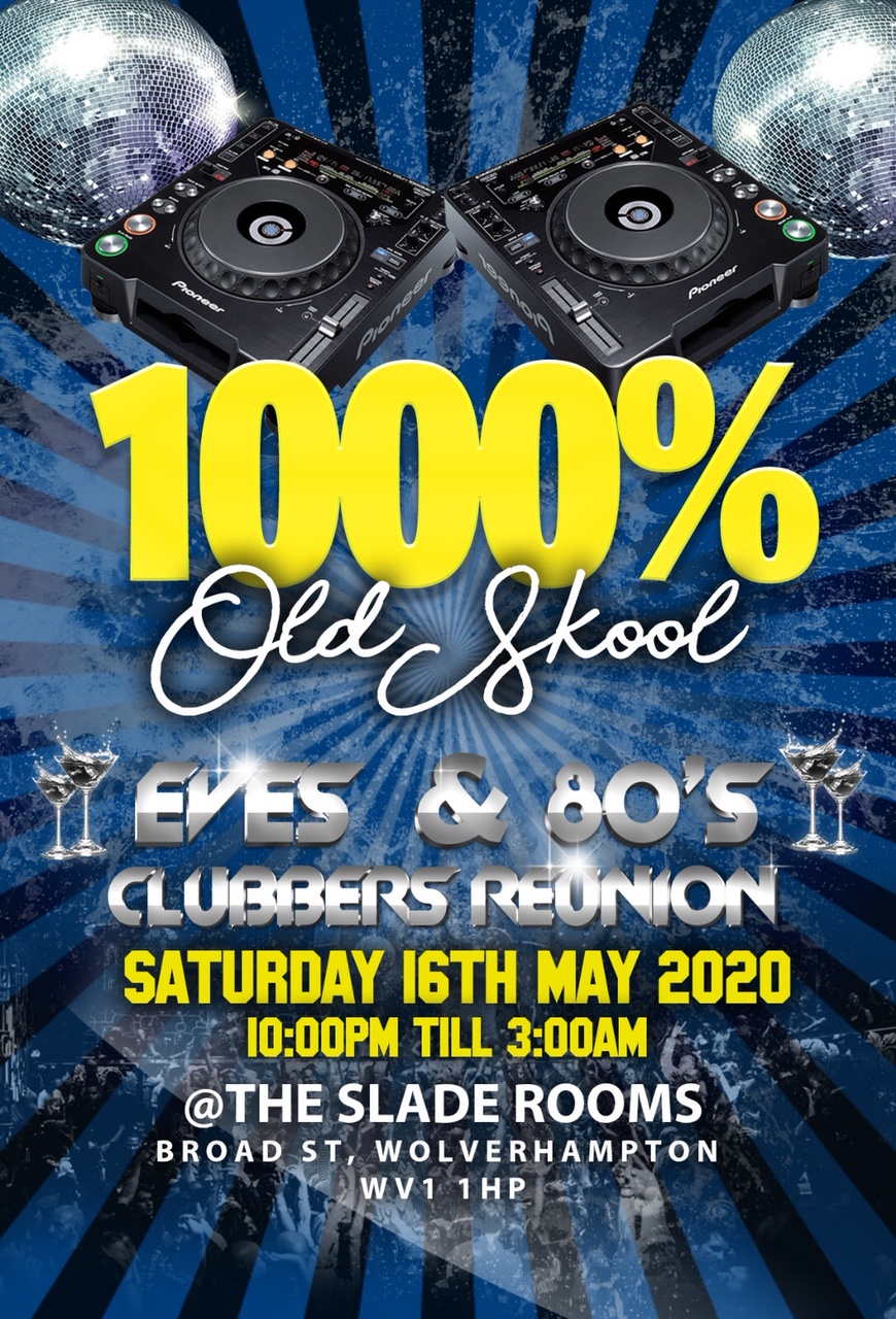 Image for - EVE'S REUNION - 1000% Old Skool at The Slade Rooms