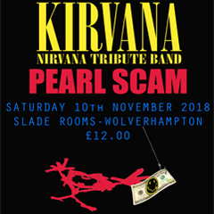 Image for - Kirvana & Pearl Scam at The Slade Rooms