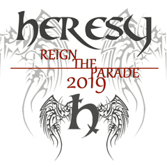 Image for - Heresy - Reign The Parade 2019 at The Slade Rooms