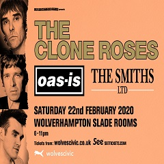 Image for - The Clone Roses , Oas-is and The Smiths LTD at The Slade Rooms